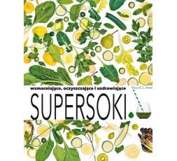 Supersoki: wzmacniające, oczyszczające i uzdrawiające