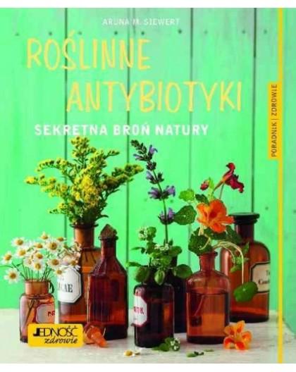 Roślinne Antybiotyki - Sekretna Broń Natury